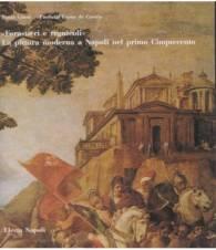 `Forastieri e regnicoli`. La pittura moderna a Napoli nel primo Cinquecento.