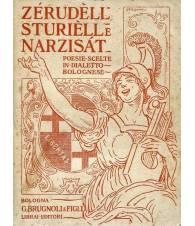 Zérudèll Sturièll e Narzisát - poesie scelte in dialetto bolognese